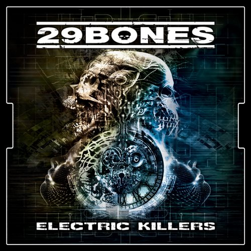 29 Bones - Electric Killers (2018)