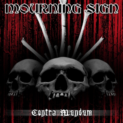 Mourning Sign - Contra Mundum (2018)