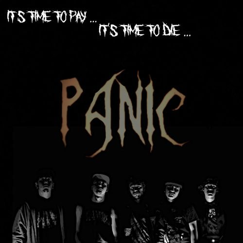 Panic - It's Time to Pay... It's Time to Die (2018)