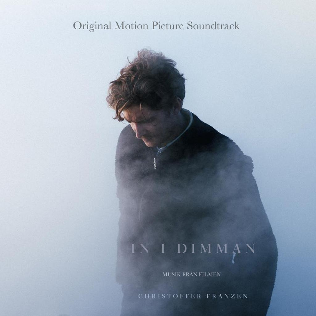 Christoffer Franzen of Lights & Motion - In I Dimman (Original Motion Picture Soundtrack) (2018)