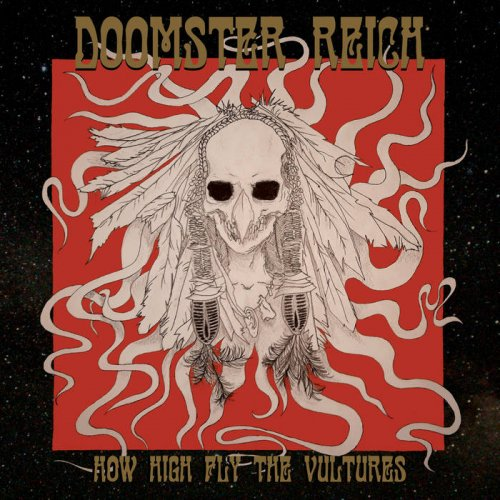 Doomster Reich - How High Fly The Vultures (2018)