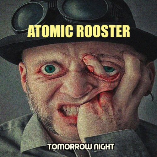 Atomic Rooster – Tomorrow Night (2018)