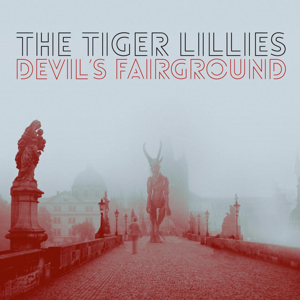 The Tiger Lillies - Devil's Fairground (feat. BERG Orchestra) (2019)