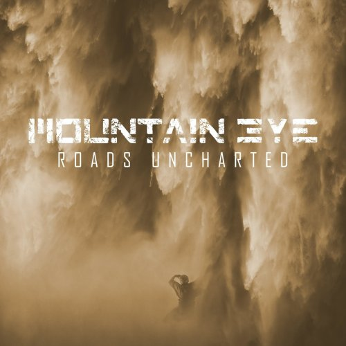 Mountain Eye - Roads Uncharted (2018)