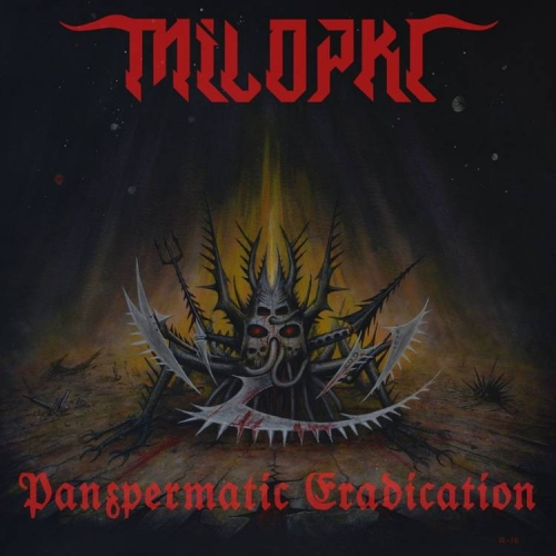 Milopkl - Panspermatic Eradication (2019)