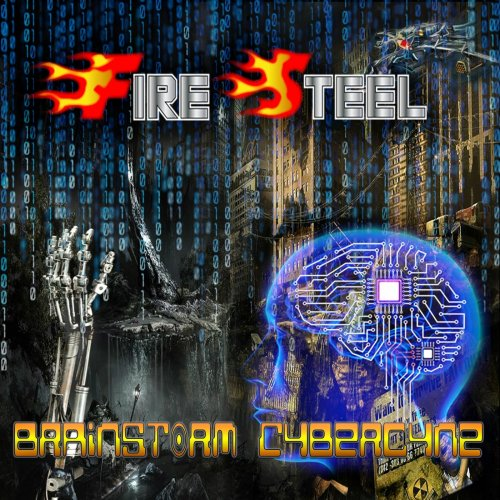 Fire Steel - BrainStorm Cybercyne (2019)