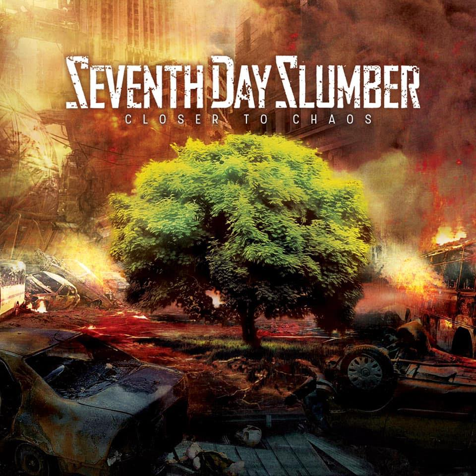 Seventh Day Slumber - Closer To Chaos (2019)