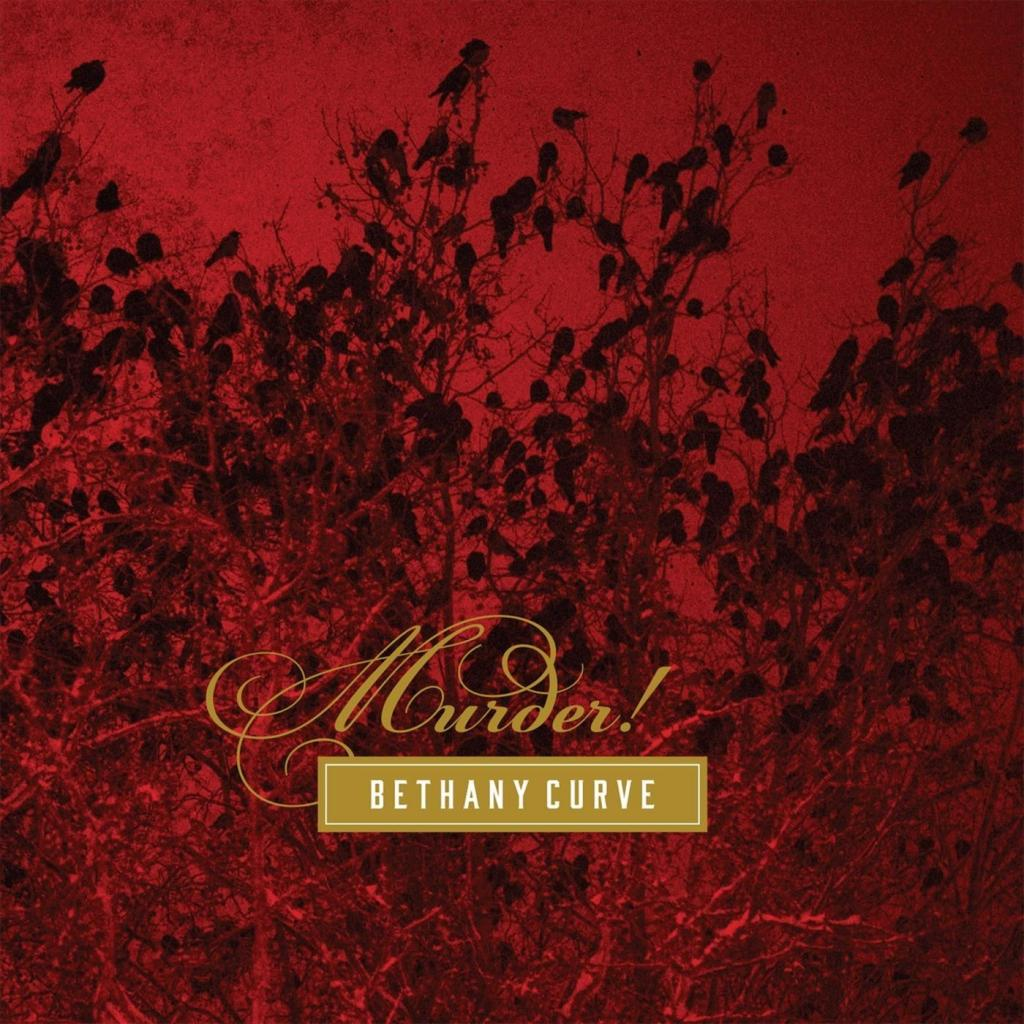 Bethany Curve - Murder! (2019)