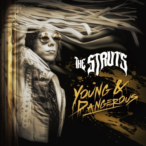 The Struts - Young & Dangerous [Japanese Edition] (2018)
