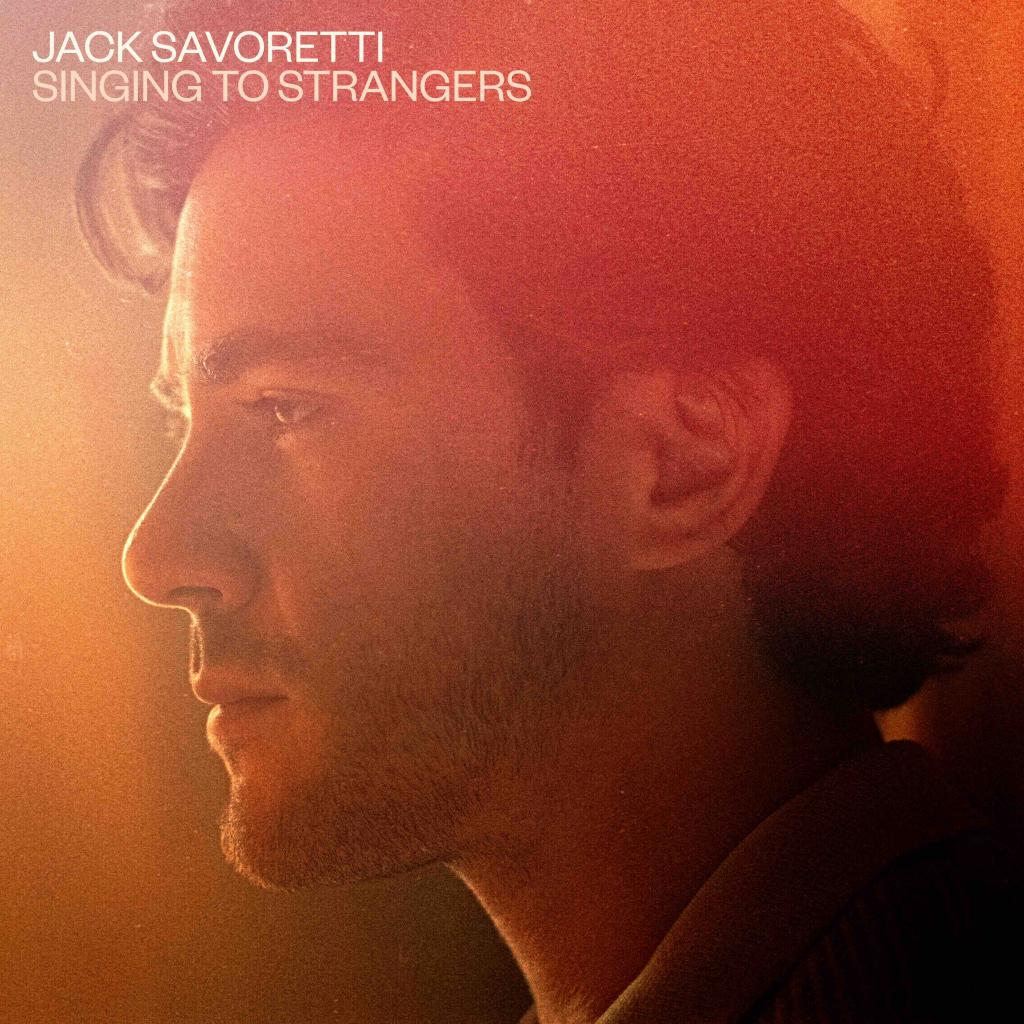 Jack Savoretti - Singing To Strangers (2019)
