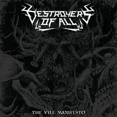 Destroyers Of All - The Vile Manifesto (2019)