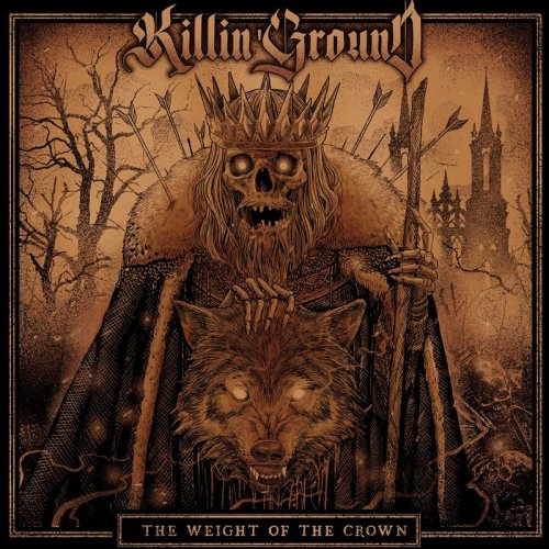 Killin'Ground - The Weight of the Crown (2019)
