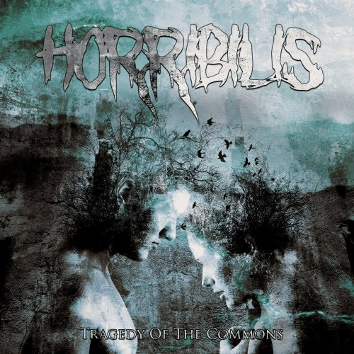 Horribilis - Tragedy Of The Commons (2019)