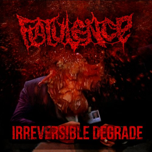 Flatulence - Irreversible Degrade (2018)