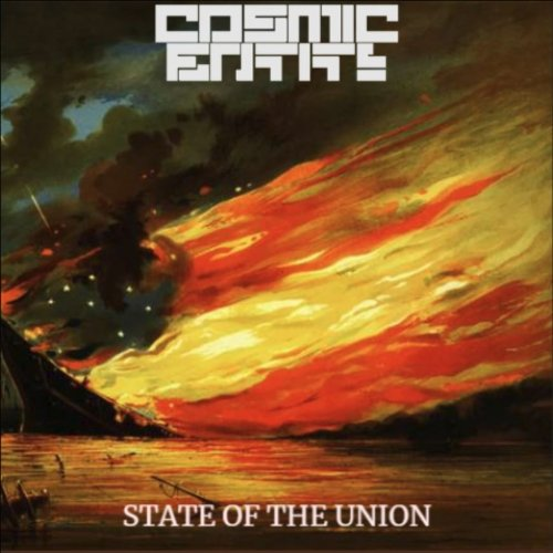 Cosmic Entity - State of the Union (2019)