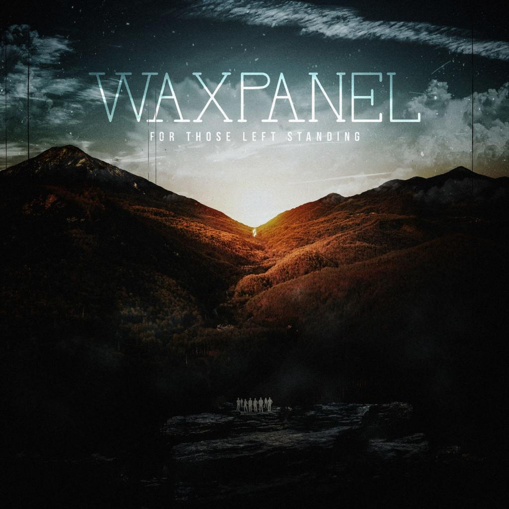 Waxpanel - For Those Left Standing (2019)