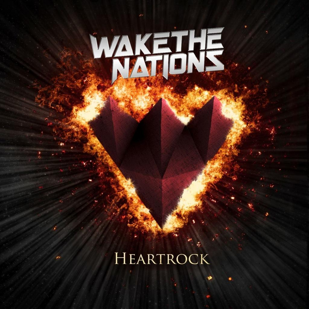 Wake The Nations - Heartrock (2019)