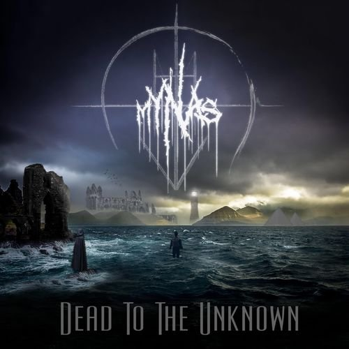 Mynas - Dead to the Unknown (2019)