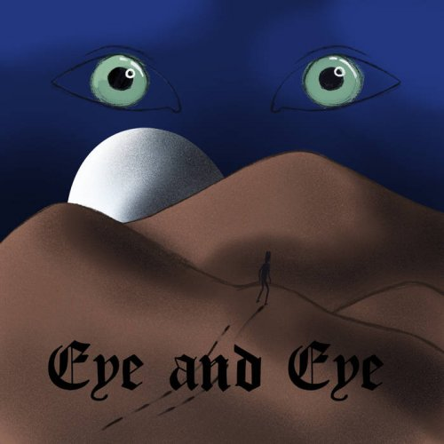 Eye And Eye - What Is To Come (2019)