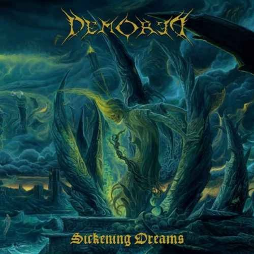 Demored - Sickening Dreams (2018)