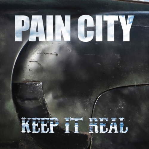 Pain City - Keep It Real (2019)