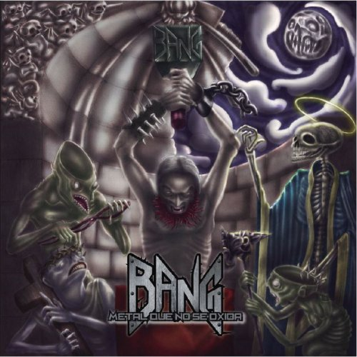 Bang - Metal Que No Se Oxida (2019)