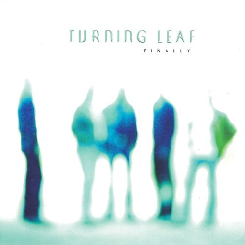 Turning Leaf - Finally (2018)