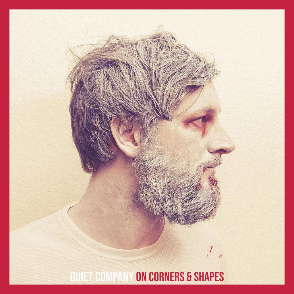 Quiet Company - On Corners & Shapes (2019)