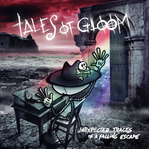 Tales Of Gloom - Unexpected Traces Of A Falling Escape (2019)