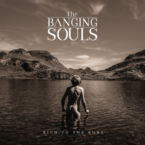 The Banging Souls - Rich to the Bone (2019)