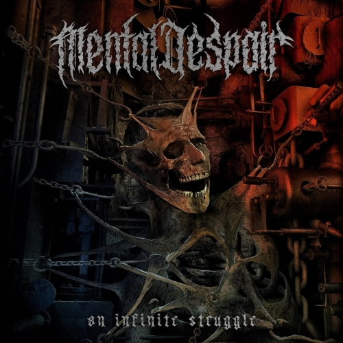 Mental Despair - An Infinite Struggle (2019)