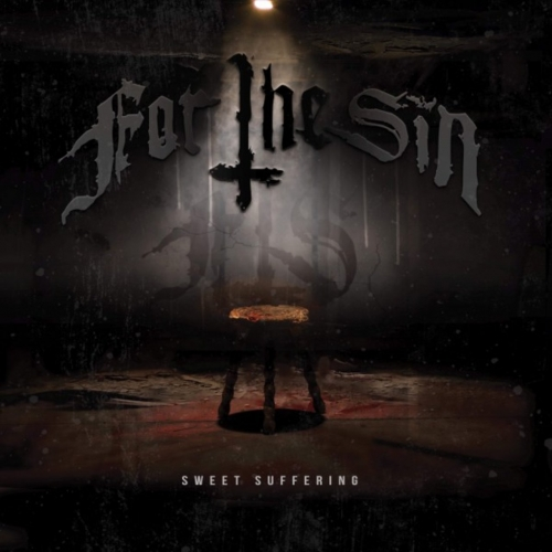 For The Sin - Sweet Suffering (2019)