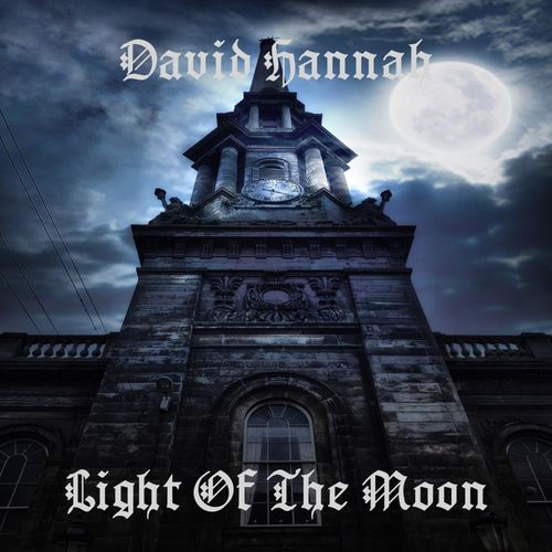 David Hannah - Light of the Moon (2019)