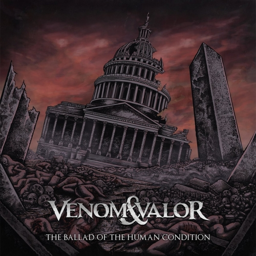 Venom & Valor - The Ballad of the Human Condition (2019)