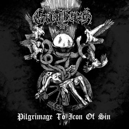 Goatflesh - Pilgrimage to Icon of Sin (2019)