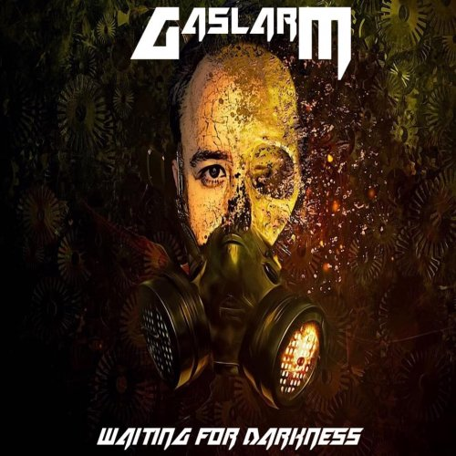 Gaslarm - Waiting For Darkness (2019)