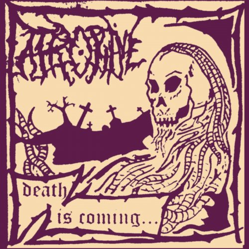 Atropine - Death Is Coming... (2019)