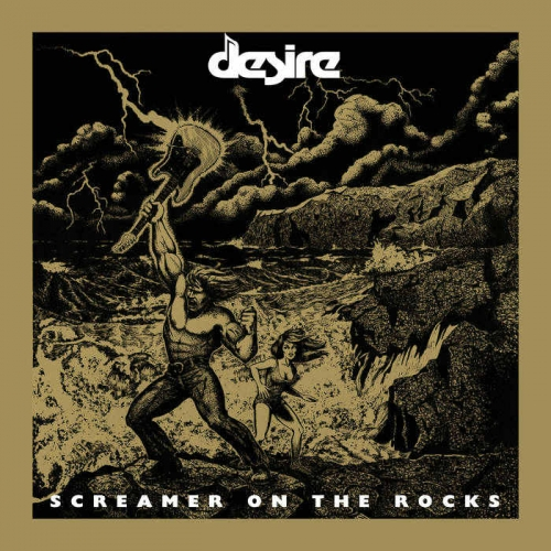 Desire - Screamer on the Rocks (2019)
