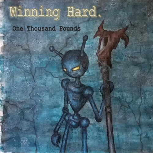 Winning Hard - One Thousand Pounds (2019)