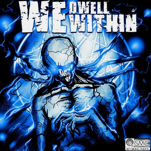 We Dwell Within - We Dwell Within (2019)