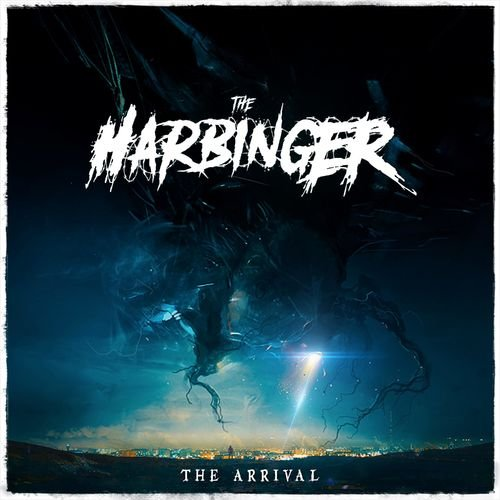 The Harbinger - The Arrival (2019)
