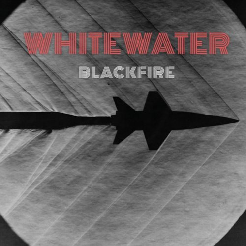 Whitewater - Blackfire (2019)