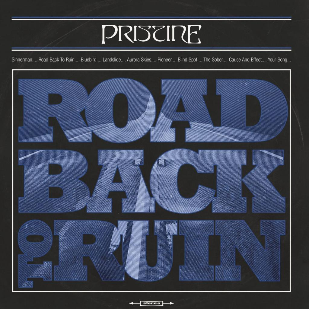 Pristine - Road Back to Ruin (2019)