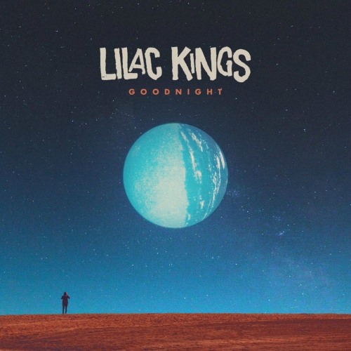 Lilac Kings - Goodnight (2019)