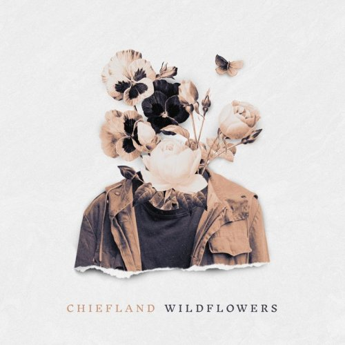 Chiefland - Wildflowers (2019)
