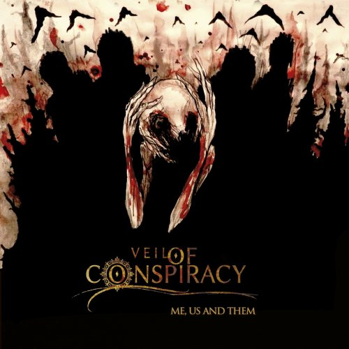 Veil Of Conspiracy - Me, Us And Them (2019)