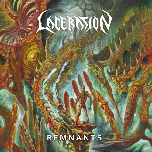 Laceration - Remnants (2019)