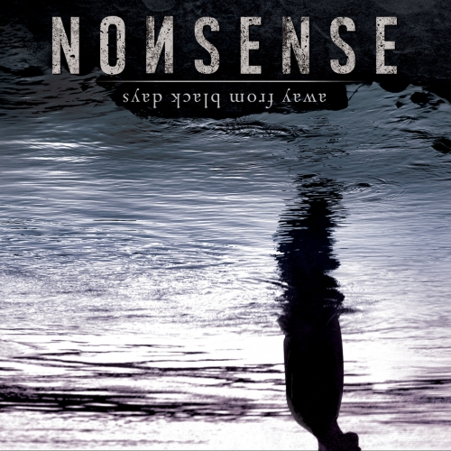 NonSense - Away from Black Days (2019)