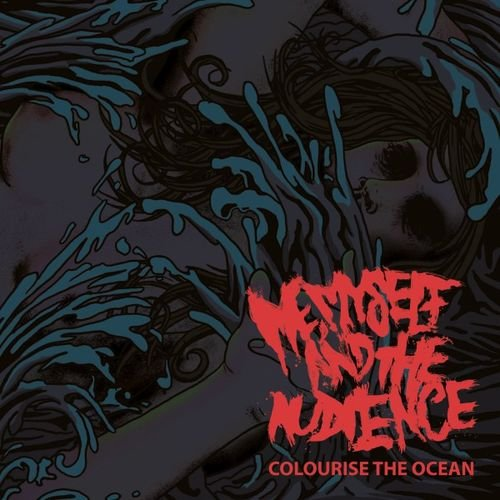 Me, Myself And The Audience - Colourise the Ocean (2019)