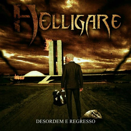 Helligare - Desordem e Regresso (2019)